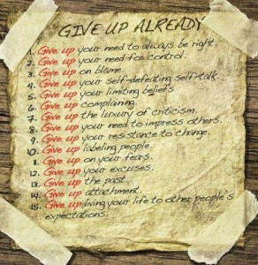 15 Things That You Should Give Up Already!
