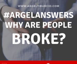 reasons why people are broke – argel tiburcio (2)