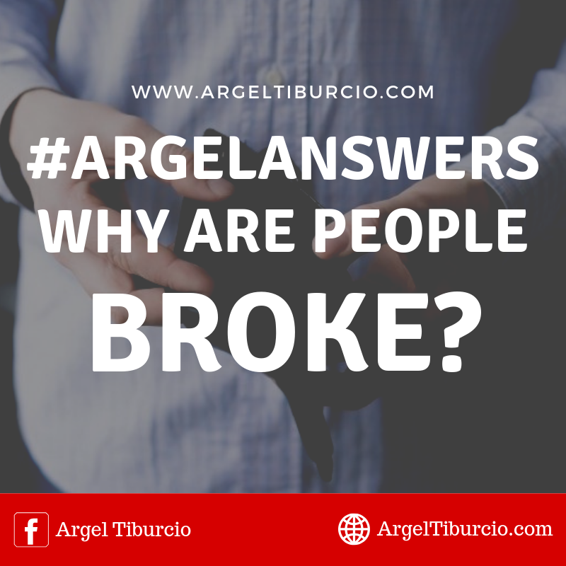 #ArgelAnswers Why are People BROKE?
